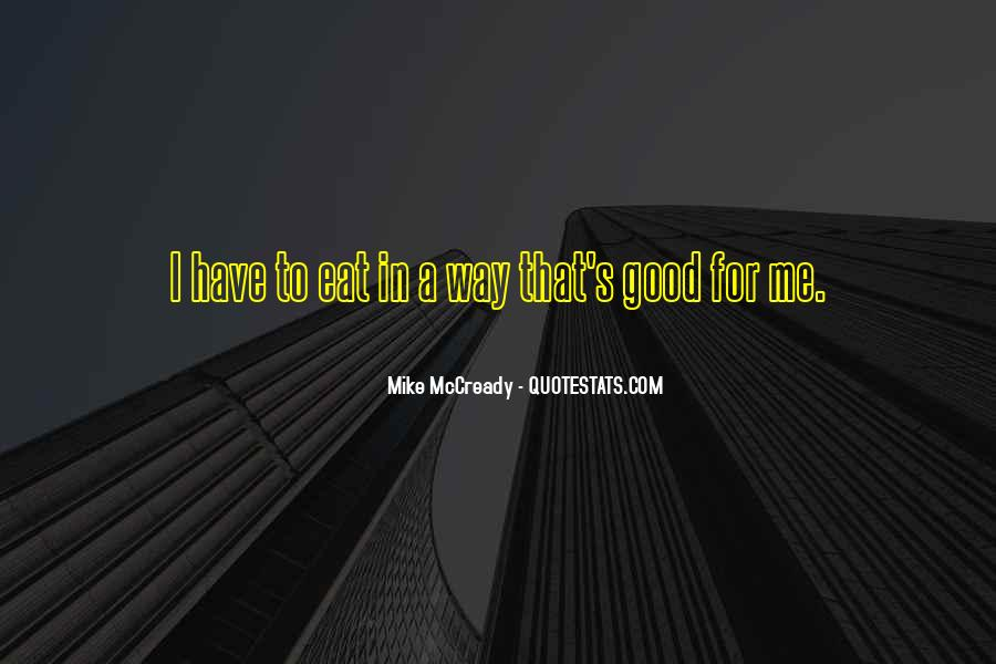 Mike Mccready Quotes #287075