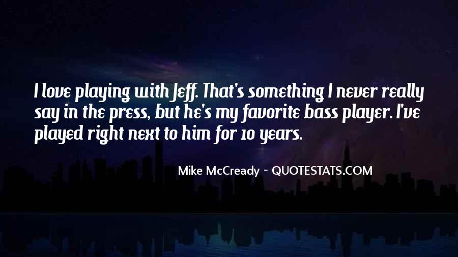 Mike Mccready Quotes #86566