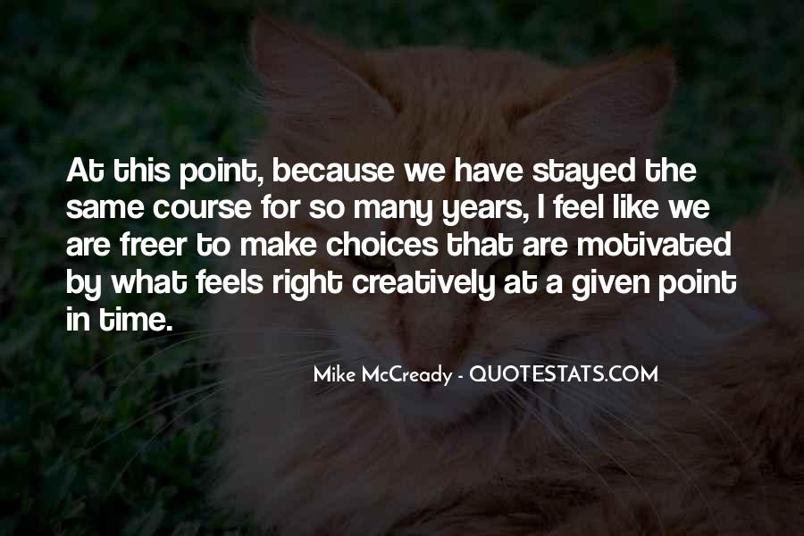 Mike Mccready Quotes #922758