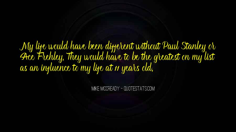 Mike Mccready Quotes #995279