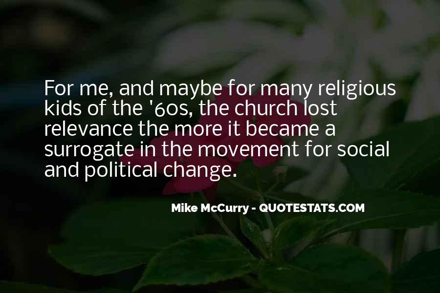 Mike Mccurry Quotes #1301097