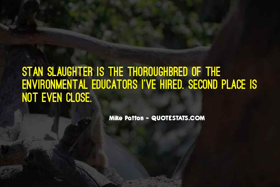 Mike Slaughter Quotes #453153