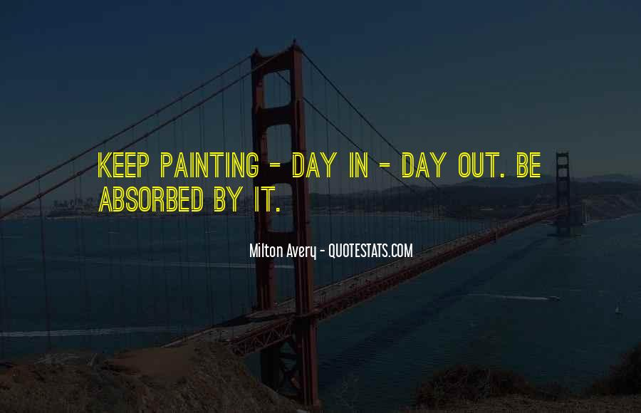 Milton Avery Quotes #1181025