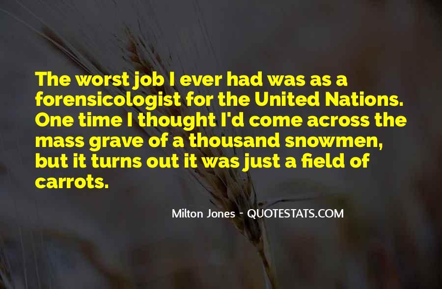 Milton Jones Quotes #1086791