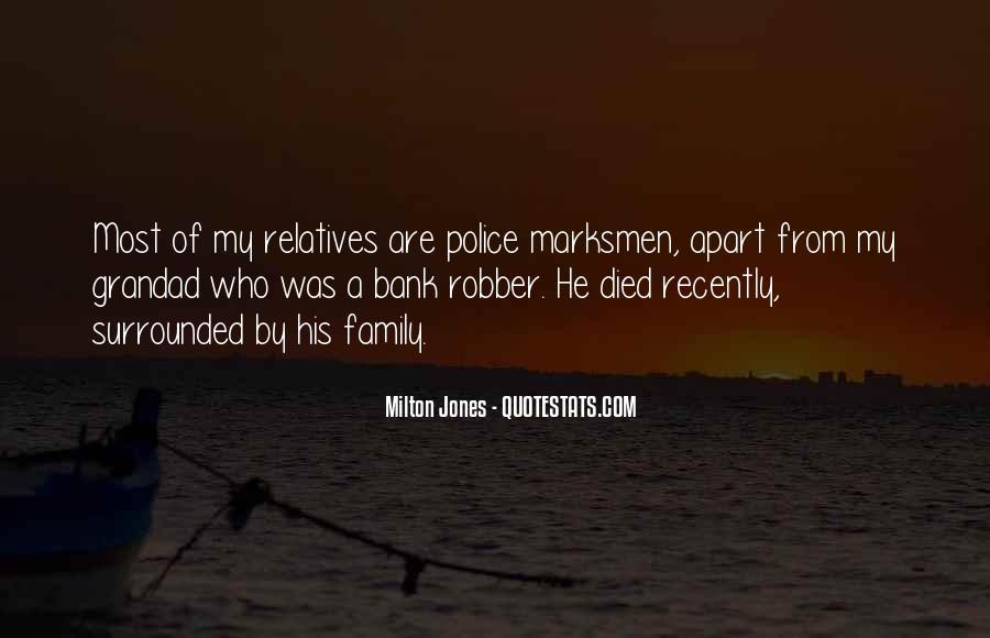 Milton Jones Quotes #1486848