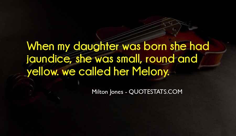 Milton Jones Quotes #1521767