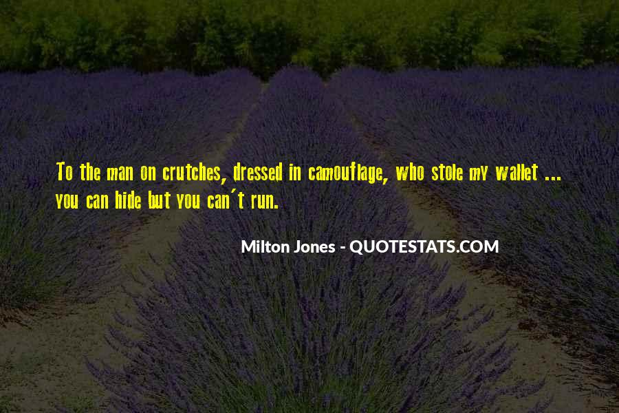 Milton Jones Quotes #1767939