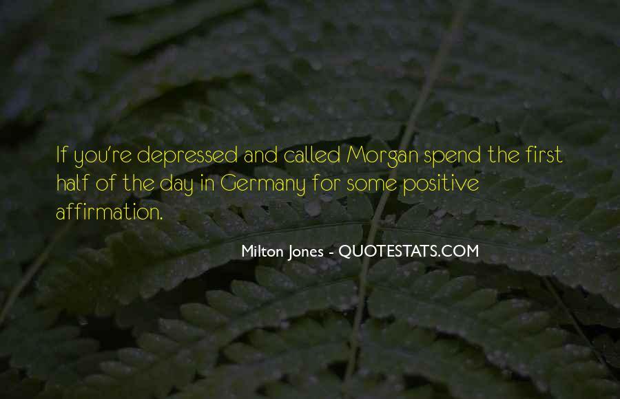 Milton Jones Quotes #1849825