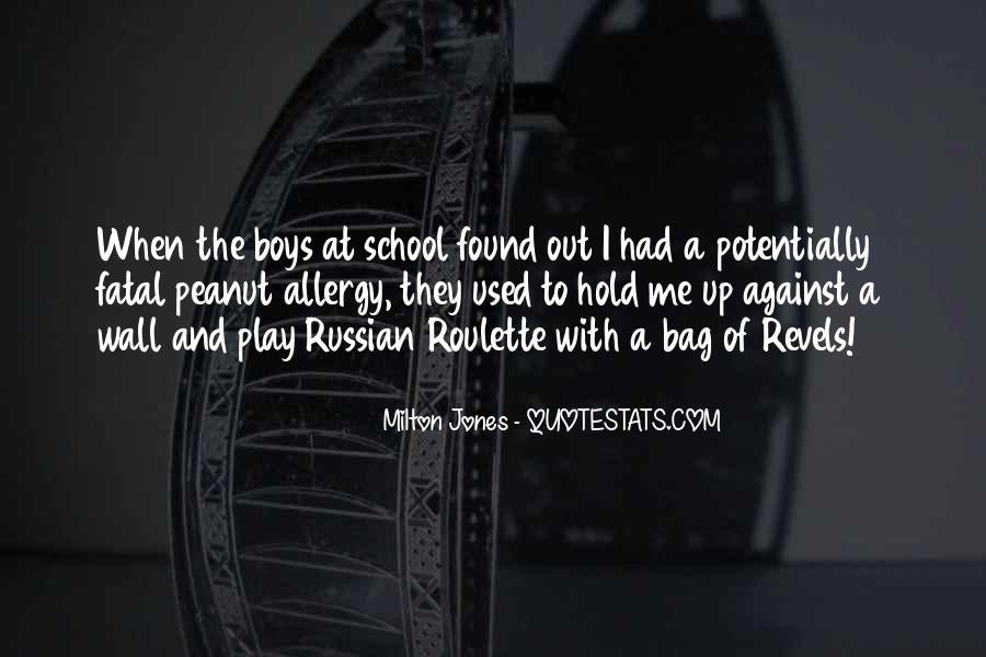 Milton Jones Quotes #351388
