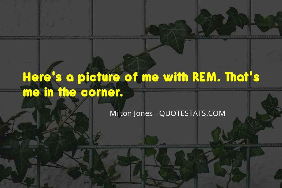 Milton Jones Quotes #431573