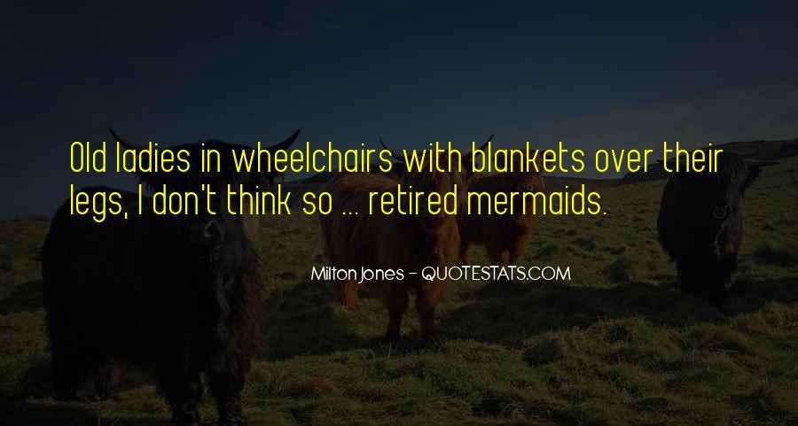 Milton Jones Quotes #751565