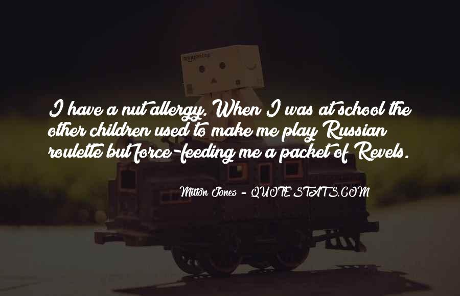 Milton Jones Quotes #863588