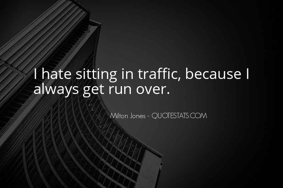 Milton Jones Quotes #875898
