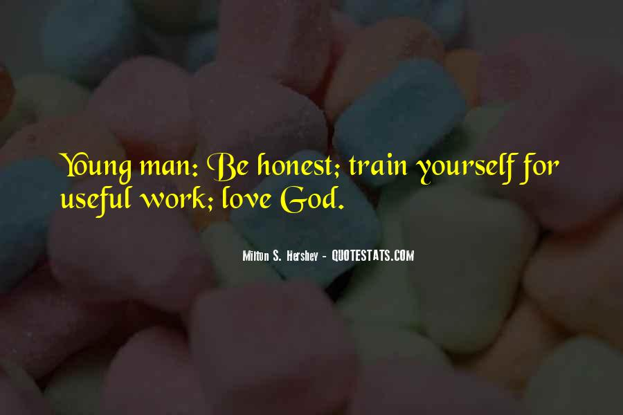 Milton S Hershey Quotes #1237527