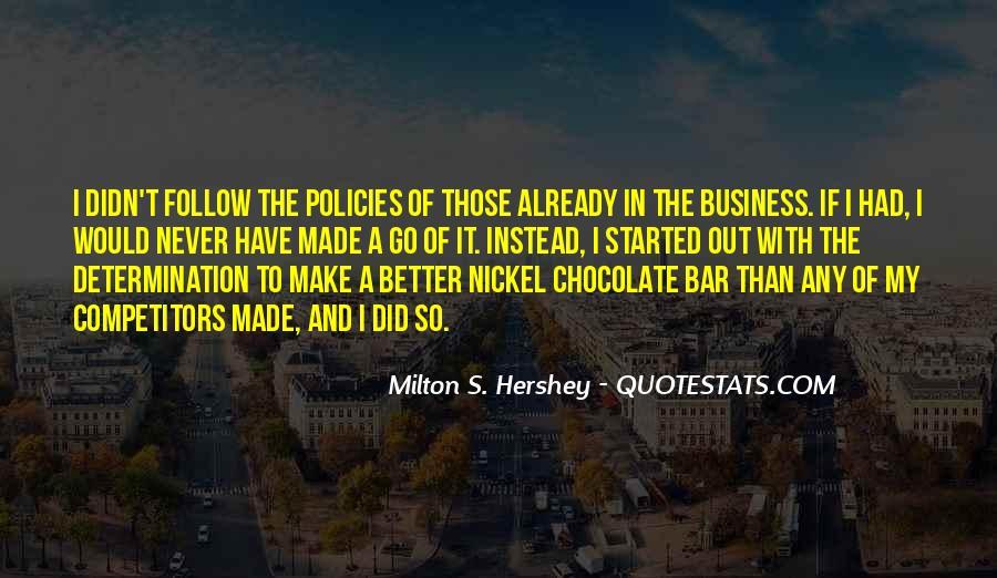Milton S Hershey Quotes #992307