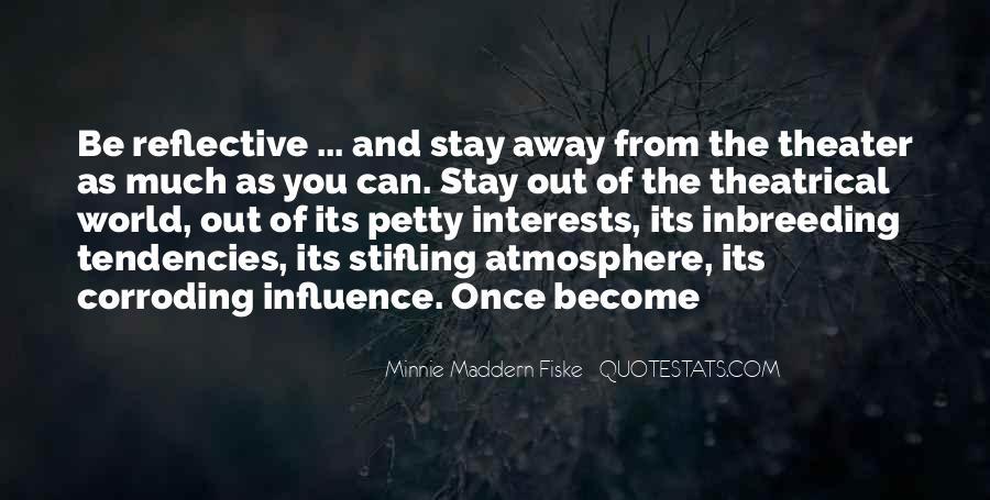 Minnie Maddern Fiske Quotes #1234491