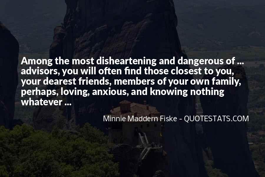 Minnie Maddern Fiske Quotes #1559693