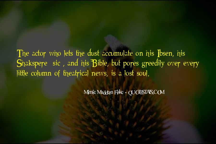 Minnie Maddern Fiske Quotes #986764