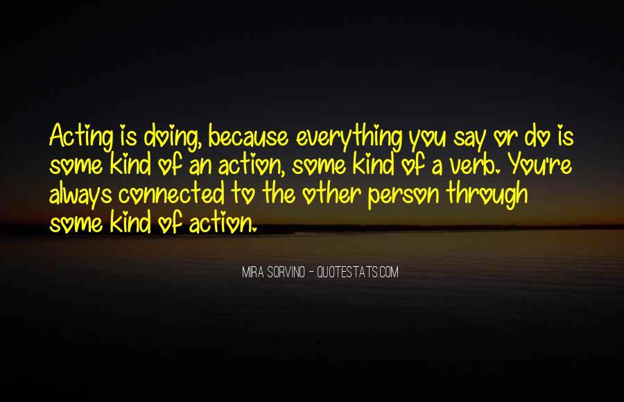 Mira Sorvino Quotes #1641860