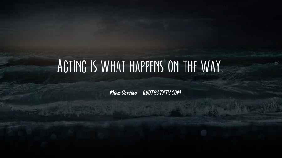 Mira Sorvino Quotes #309751