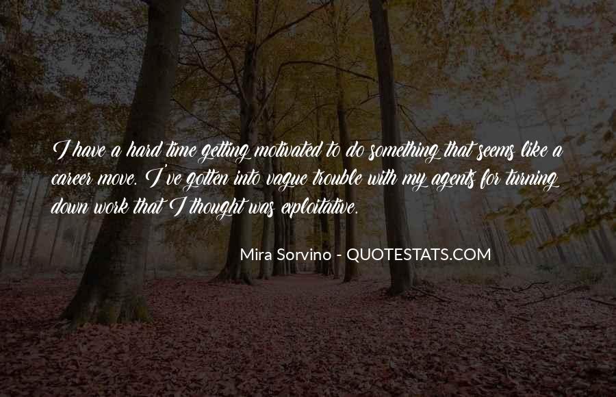 Mira Sorvino Quotes #497971