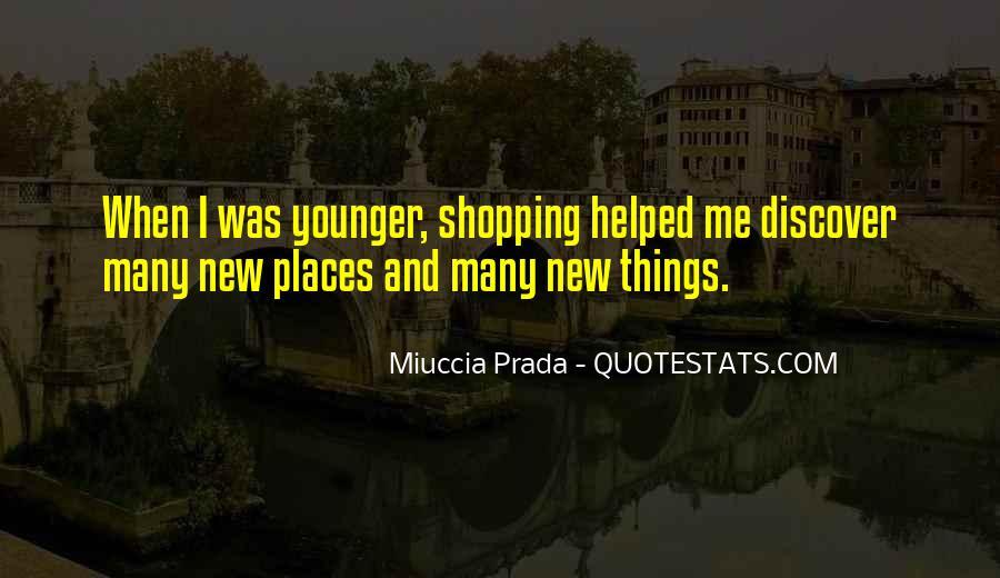 Miuccia Prada Quotes #1007513