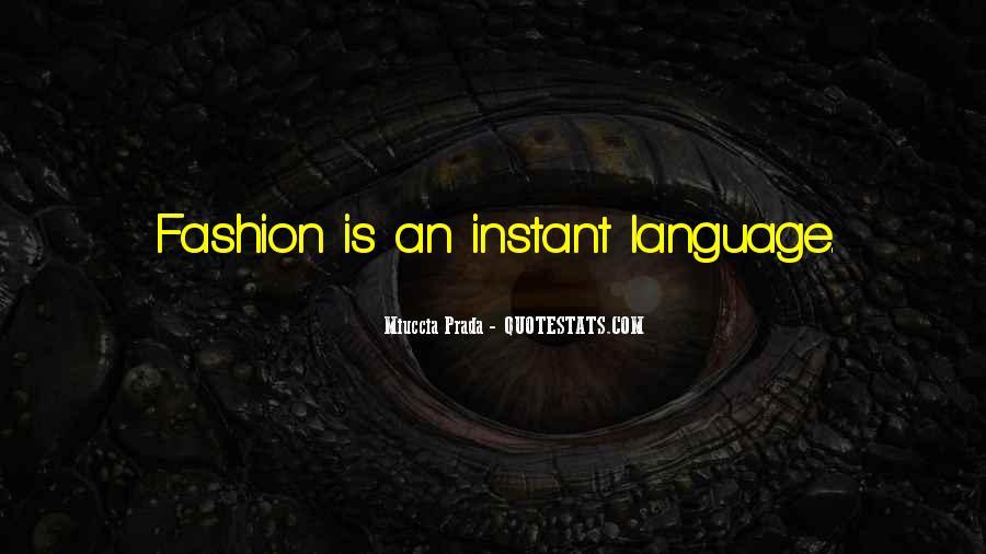 Miuccia Prada Quotes #1104575