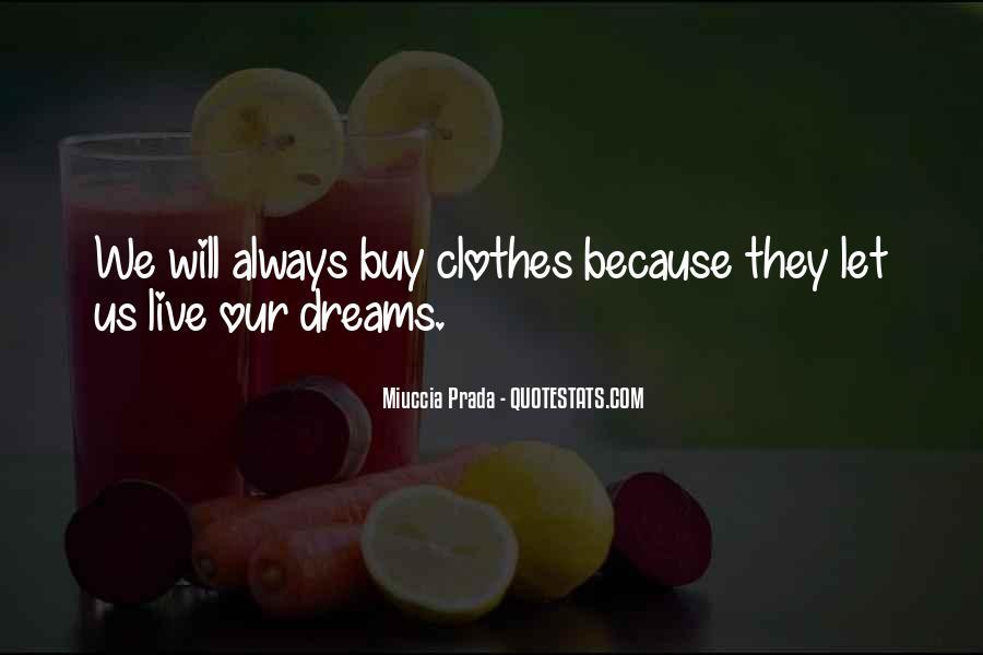 Miuccia Prada Quotes #1137930