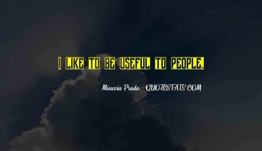 Miuccia Prada Quotes #1165269