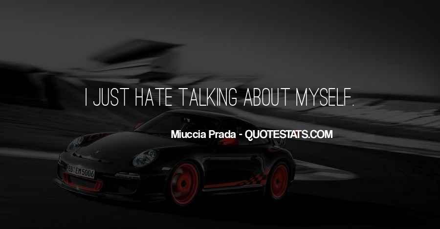 Miuccia Prada Quotes #1207130