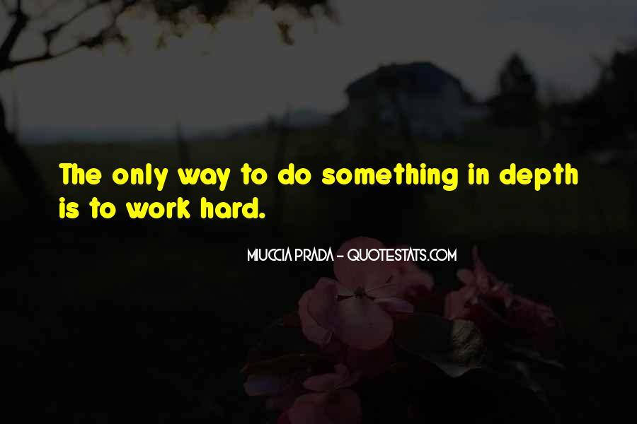 Miuccia Prada Quotes #1263599