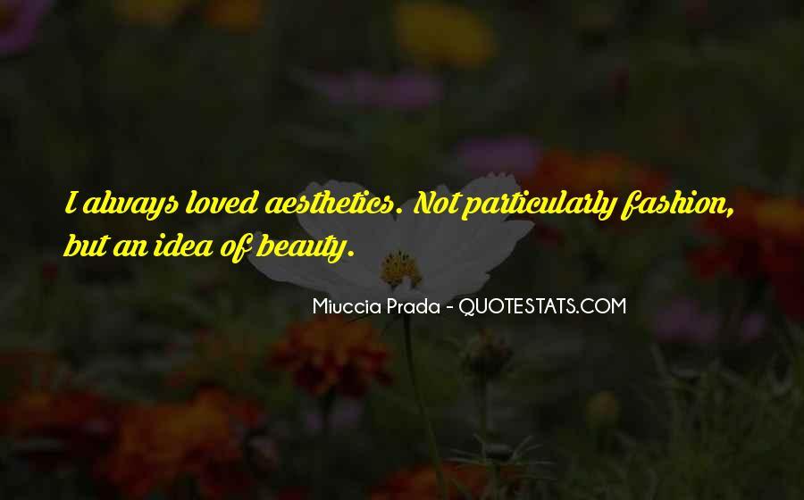 Miuccia Prada Quotes #1295683