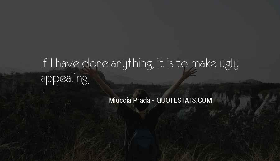 Miuccia Prada Quotes #1345900