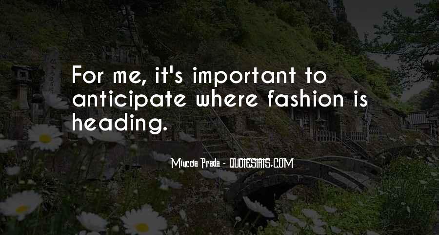 Miuccia Prada Quotes #1453956