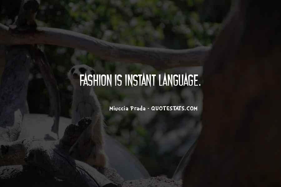Miuccia Prada Quotes #1459134