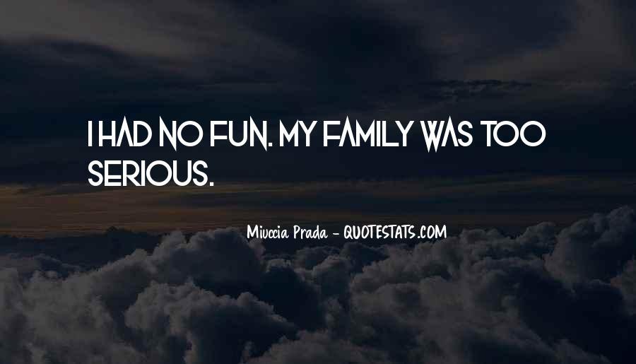 Miuccia Prada Quotes #1515498