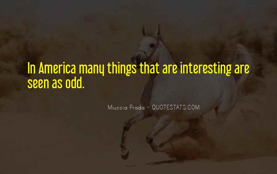 Miuccia Prada Quotes #1527181