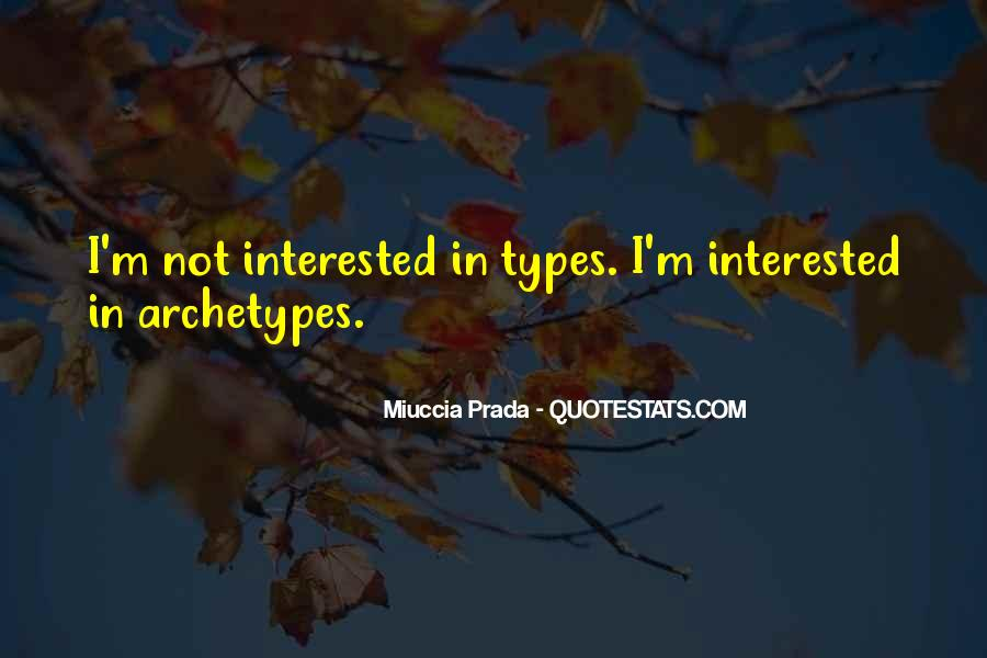 Miuccia Prada Quotes #1540293