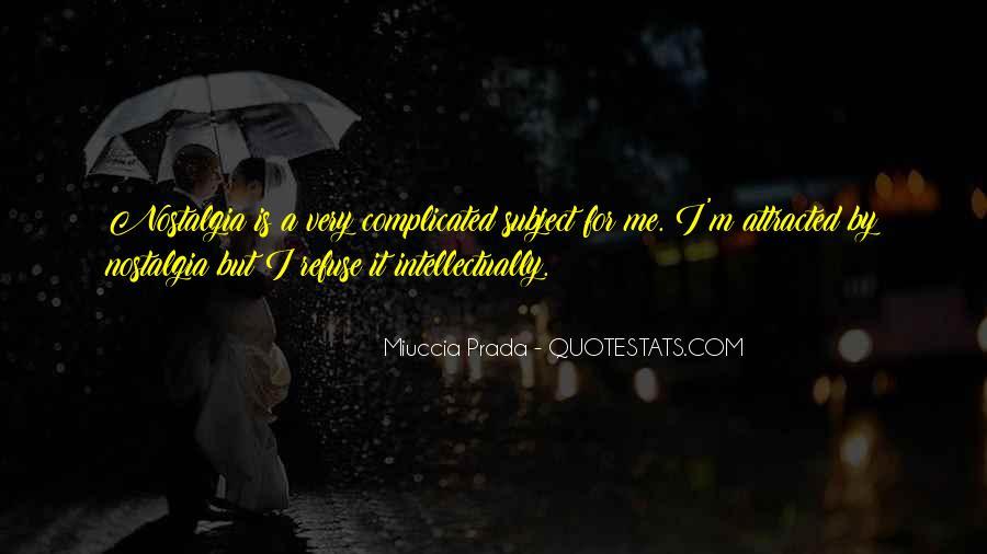 Miuccia Prada Quotes #1760651