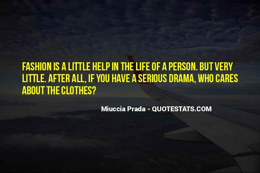 Miuccia Prada Quotes #1797423