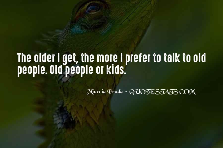 Miuccia Prada Quotes #1814864
