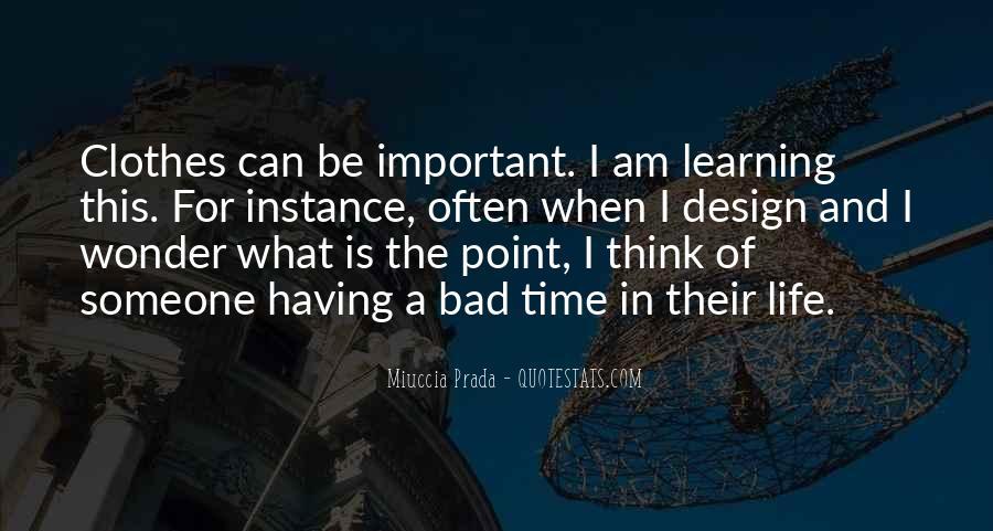 Miuccia Prada Quotes #197336