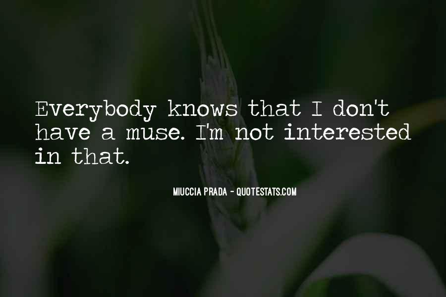 Miuccia Prada Quotes #197780
