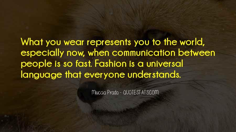 Miuccia Prada Quotes #376695