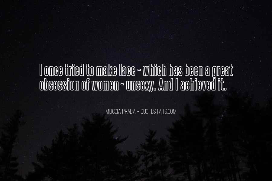 Miuccia Prada Quotes #395564
