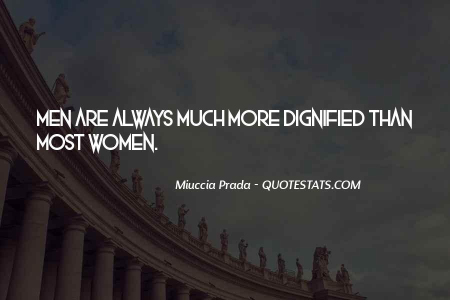 Miuccia Prada Quotes #422120
