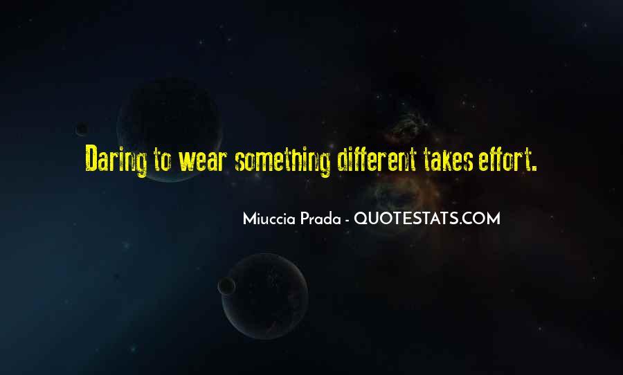 Miuccia Prada Quotes #425875