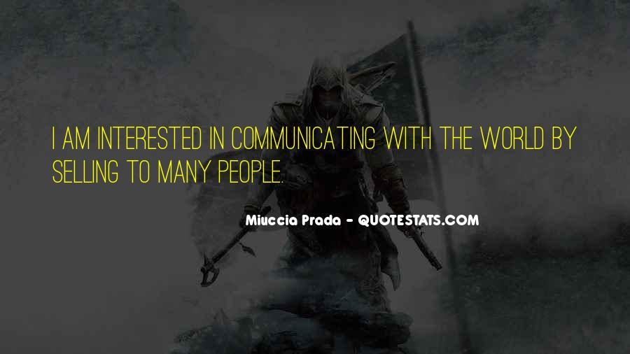 Miuccia Prada Quotes #471009