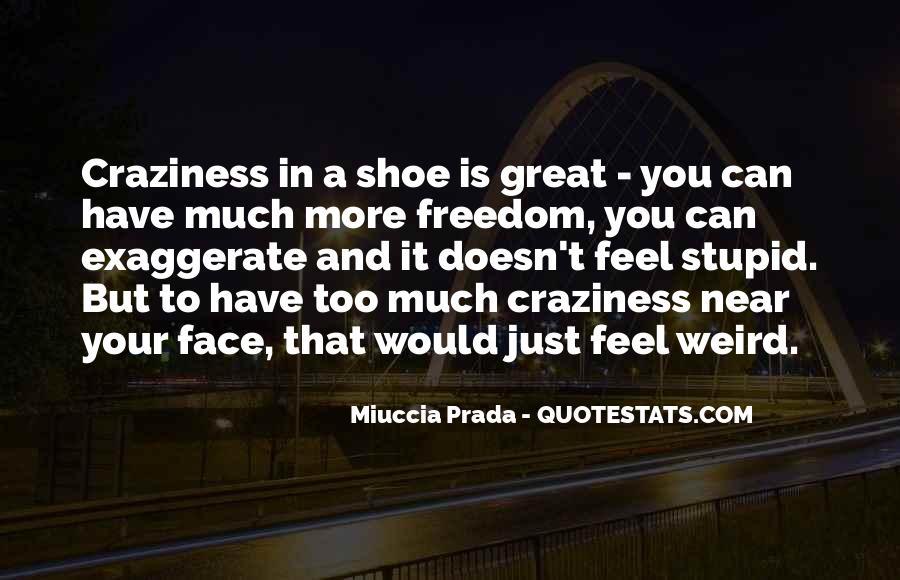 Miuccia Prada Quotes #579954