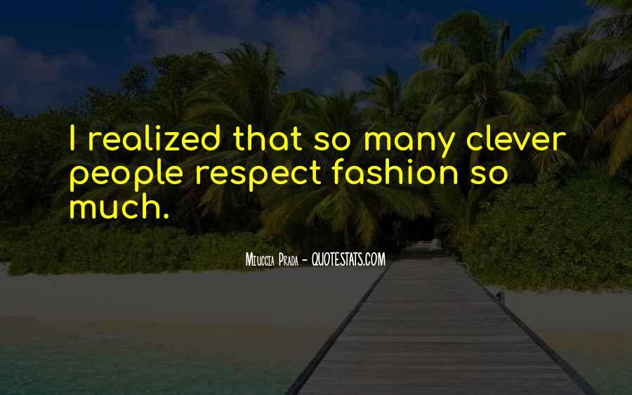 Miuccia Prada Quotes #696871
